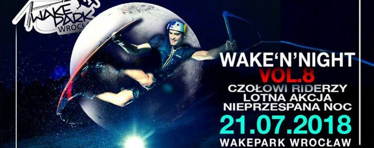 Wake n Night vol8