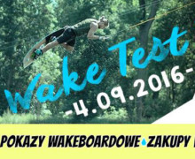Wake Test Day